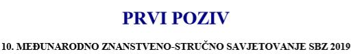 """10. Međunarodno savjetovanje:""""STROJARSKE TEHNOLOGIJE U IZRADI ZAVARENIH KONSTRUKCIJA I PROIZVODA, SBZ 2019."""" SLAVONSKI BROD, 16. – 18. 10. 2019."""